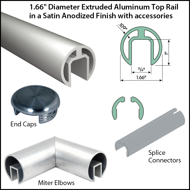 """1.66"""" Diameter Satin Anodized Aluminum Extruded Top Rail with Accessories"""