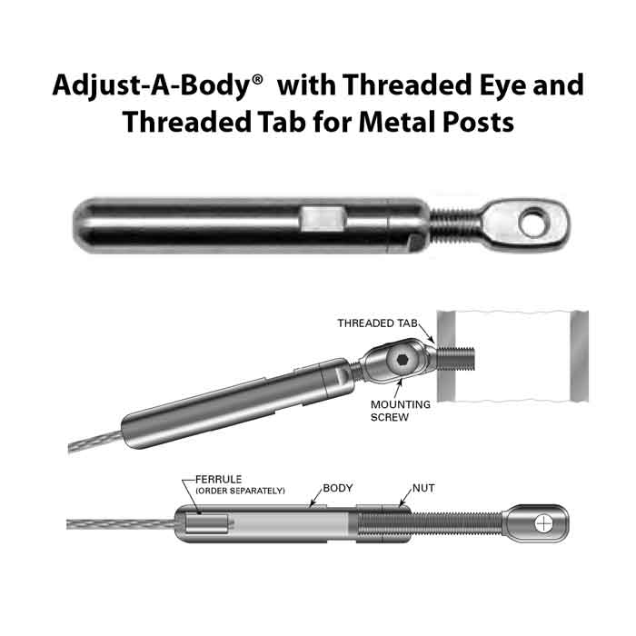 """Adjust-A-Body w/Threaded Eye and Tab or Threaded Eye and Lag Eye for 1/8"""" or 3/16"""" Cable, Metal or Wood Posts"""