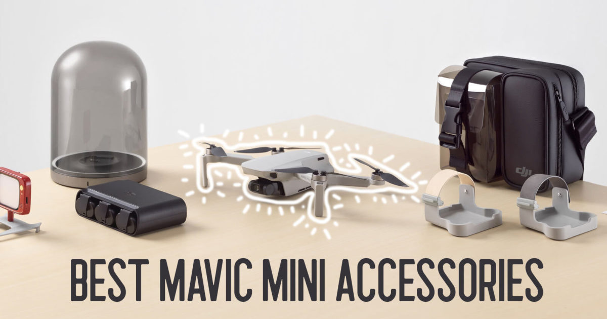 Top 12 Best Mavic Mini Accessories Aerial Guide