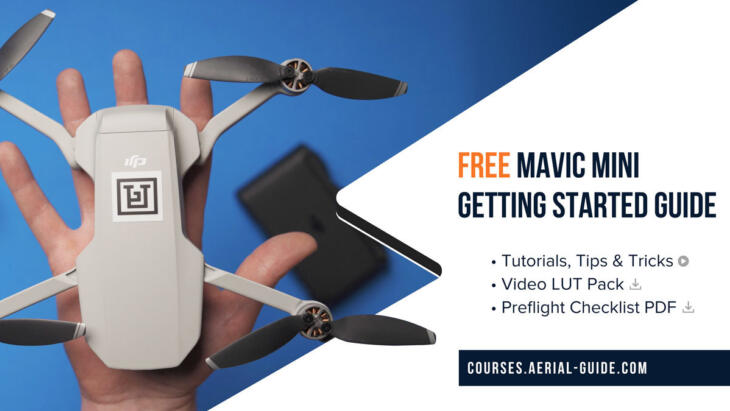 FREE Mavic Mini Getting Started Course, LUT Pack & Preflight Checklist! Banner Image