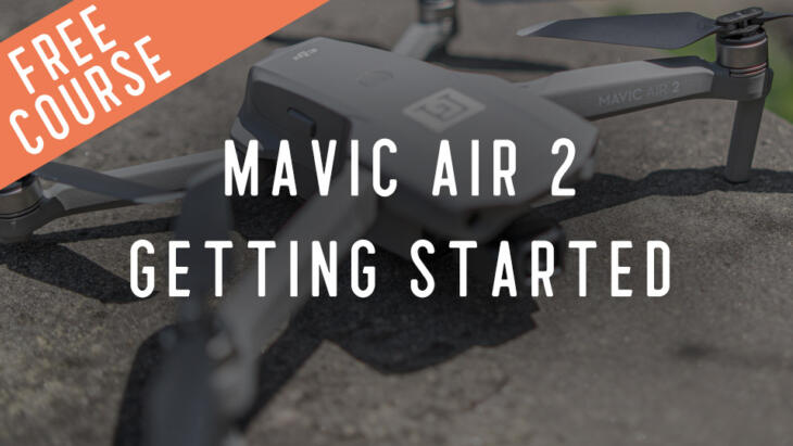 FREE Mavic Air 2 Preflight Checklist & Getting Started Guide Banner Image