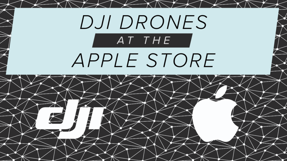 Buying a DJI drone at the Apple Store Banner Image