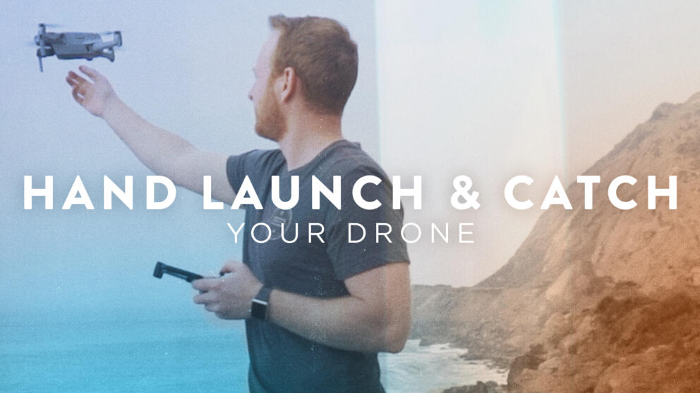 How to Hand Launch and Land Your Drone Banner Image