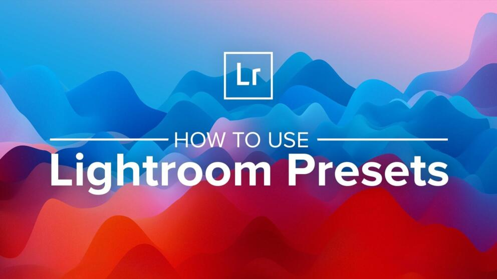 How to Install Lightroom Presets Banner Image