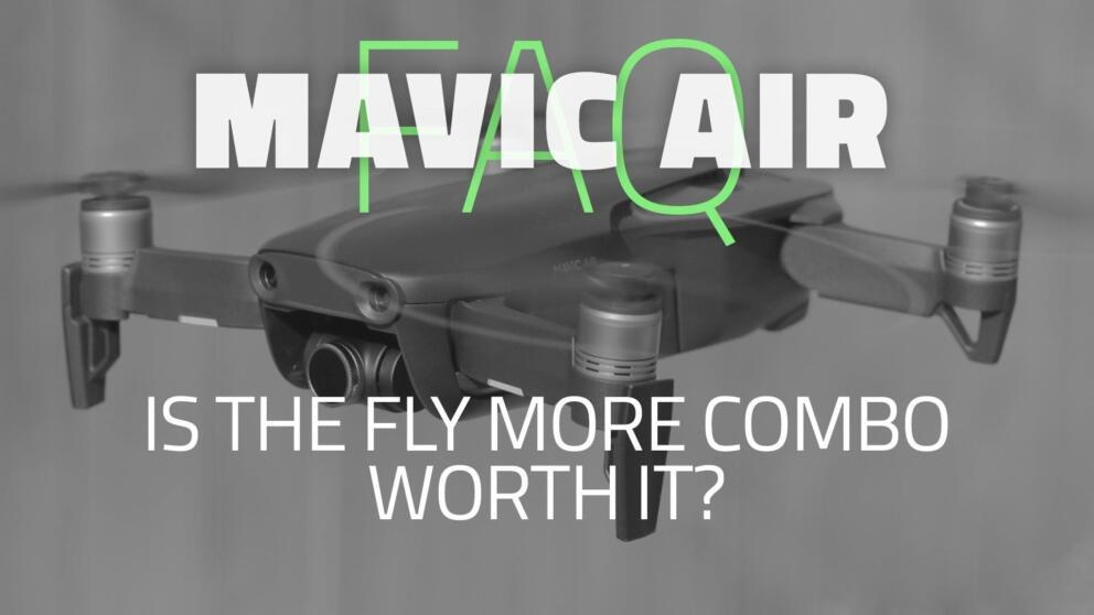 DJI Mavic Air Fly More Combo | Worth it? Banner Image