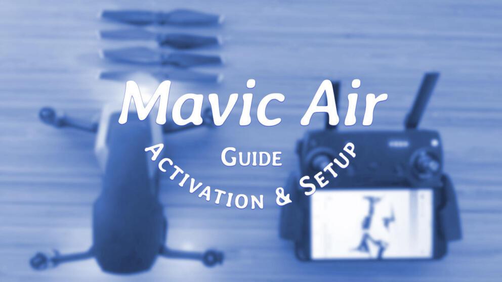 Mavic Air Quick Start Guide Banner Image