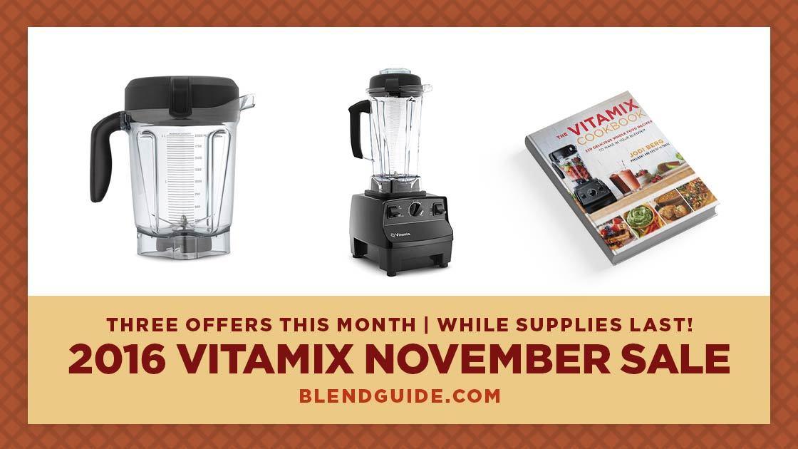 Vitamix 2016 November Sale