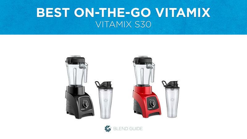 Best On The Go Vitamix