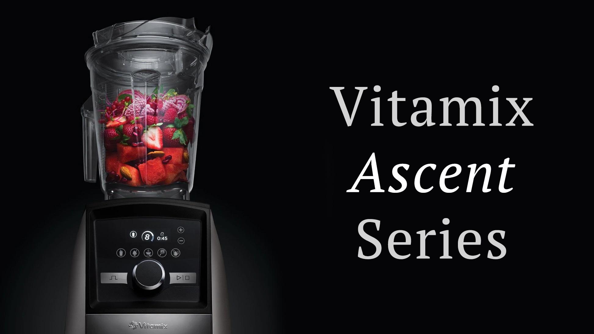 Vitamix ascent series deals