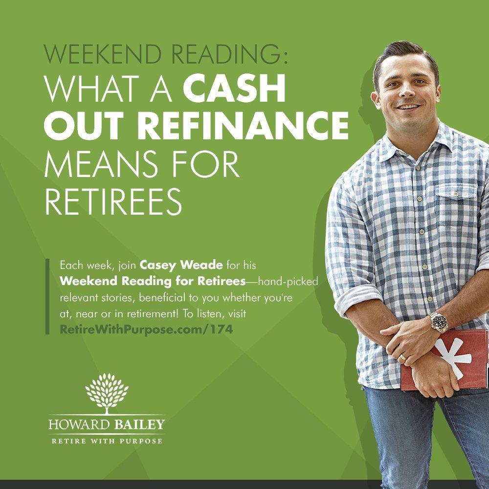 174 cash out refinance retirees