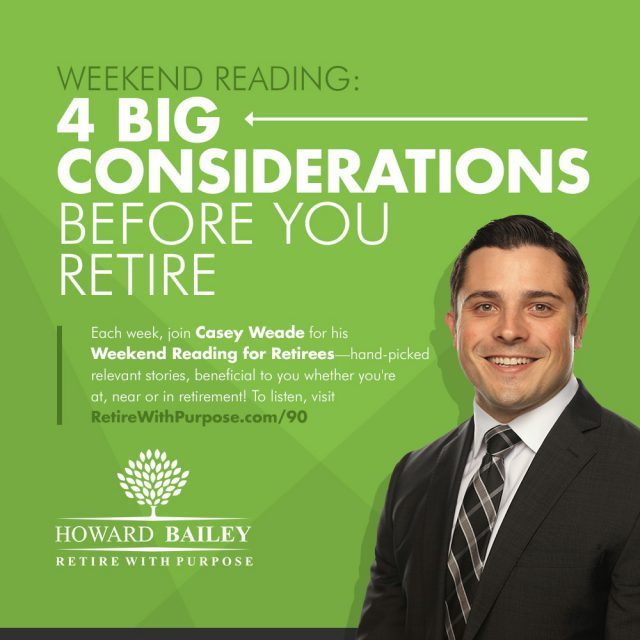 4 Big Considerations Before You Retire
