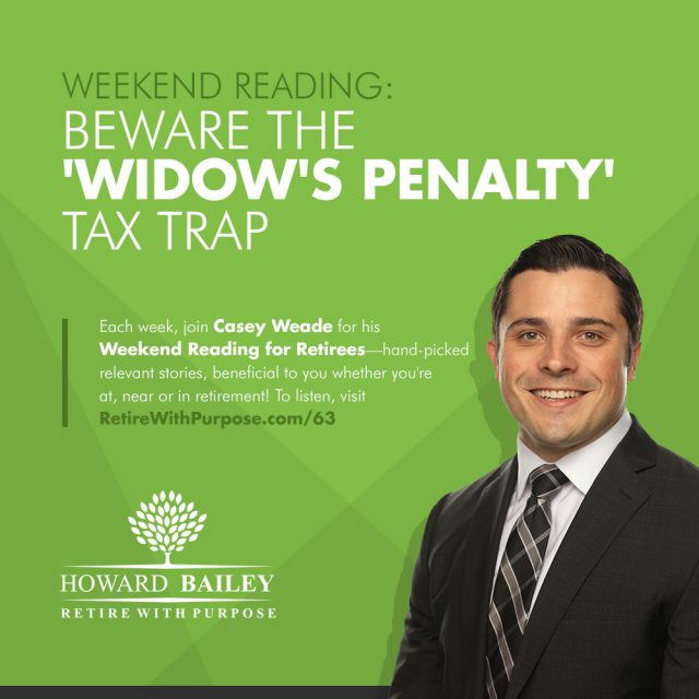 Beware the Widows Penalty Tax Trap