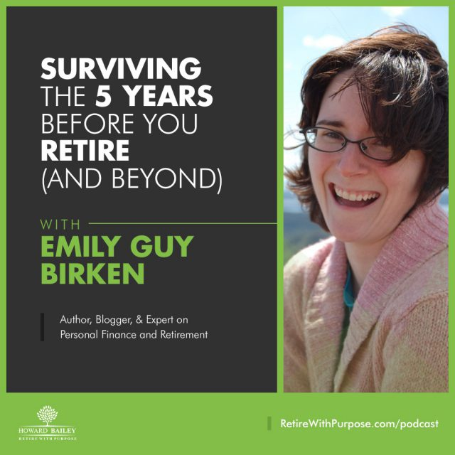 Emily Guy Birken Retire With Purpose