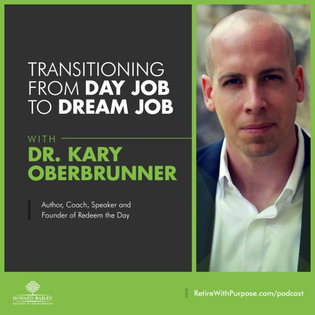 Kary Oberbrunner Retire with Purpose