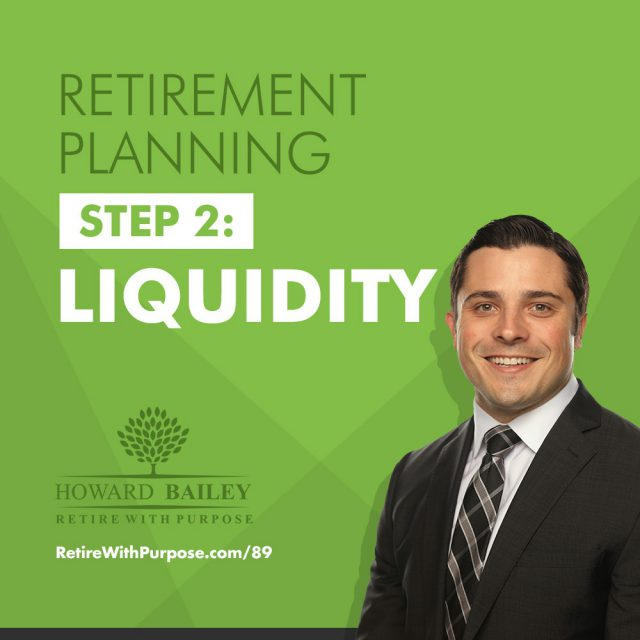 Retirement Planning Step 2 Liquidity
