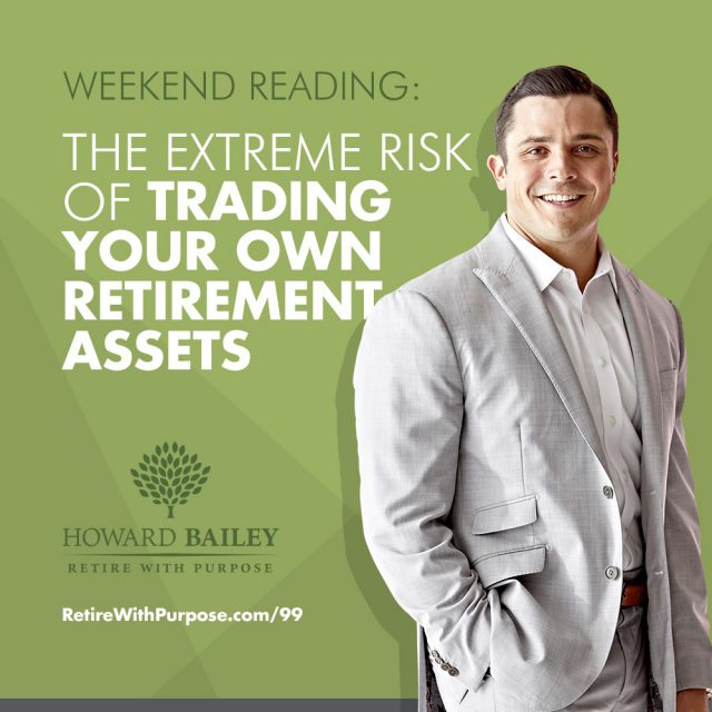 Trading Your Own Retirement Assets