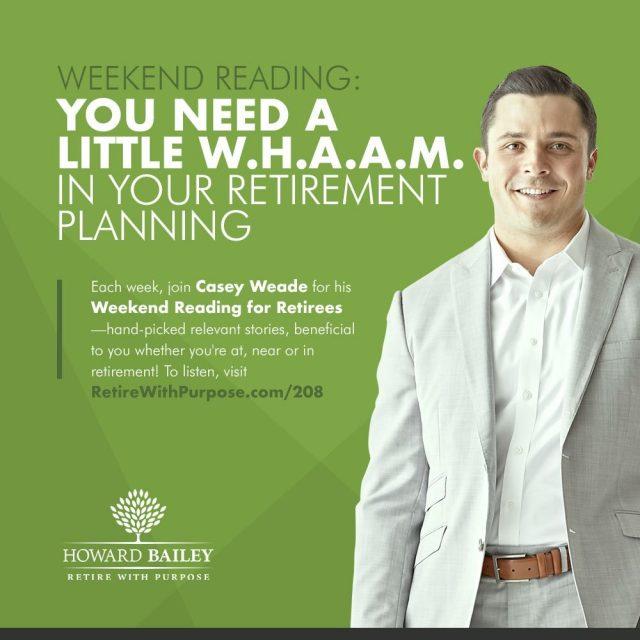 W H A A M retirement planning casey weade