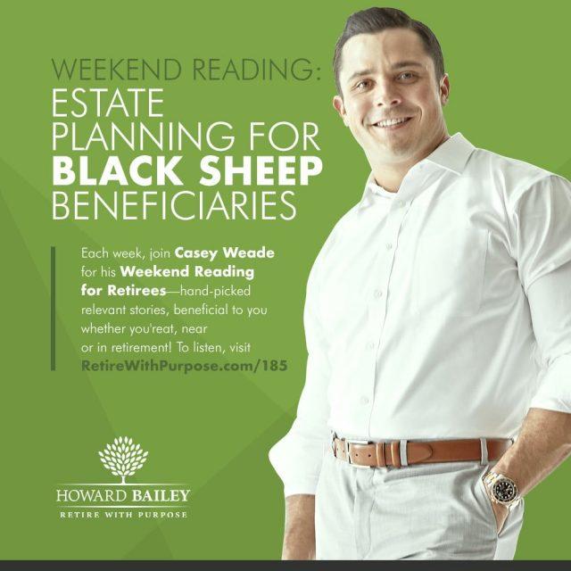 Casey weade estate planning beneficiaries