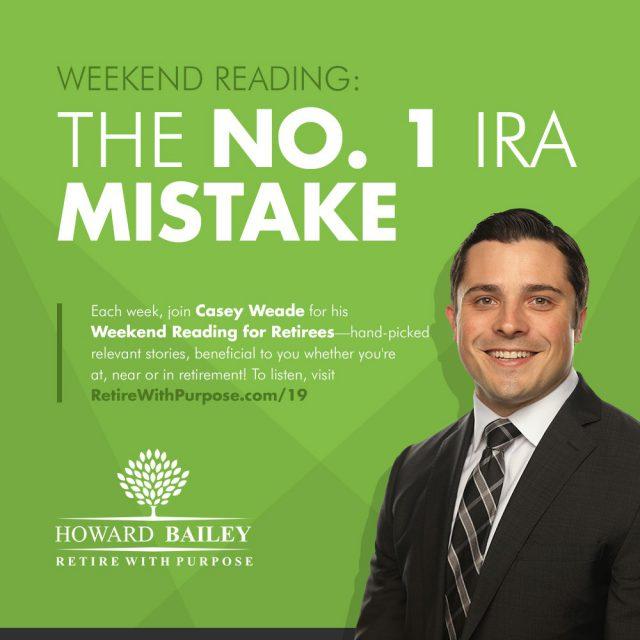 Casey weade number 1 ira mistake