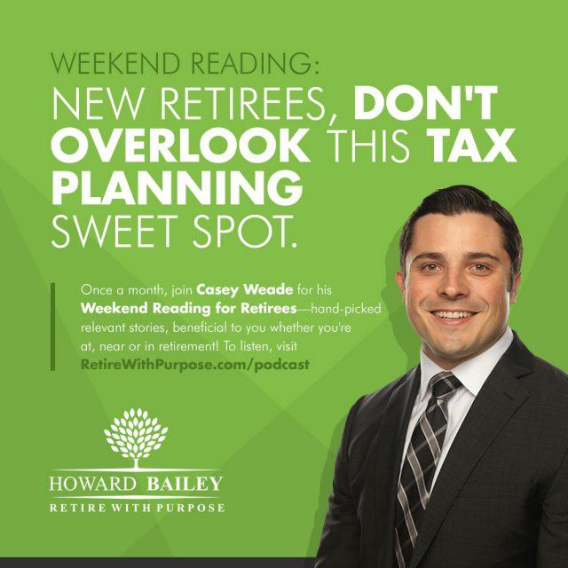 Casey weade weekend reading tax planning sweet spot