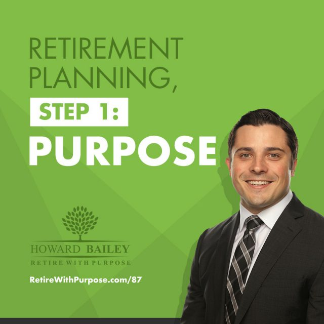 Retirement planning step 1 purpose