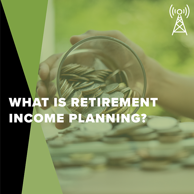 222 radio hour retirement income planning preview