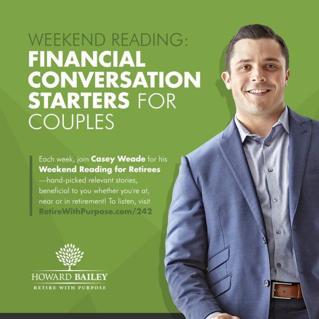 Casey weade financial conversation starters