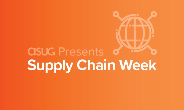 ASUG Presents Supply Chain Week