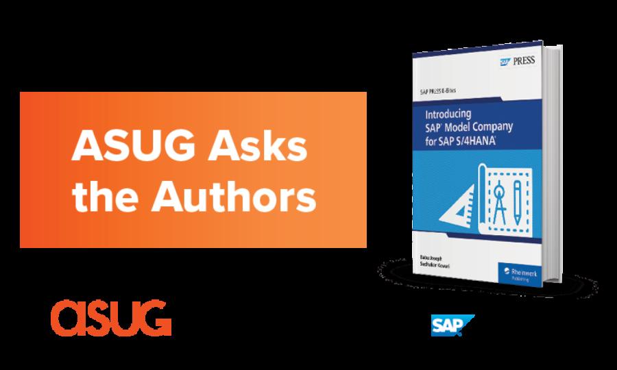 ASUG Asks the Authors SAP Press Book Cover: Introducing SAP Model Company for SAP S/4HANA
