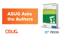 ASUG Asks the Authors book cover of SAP Press Introduction of Intelligent RPA