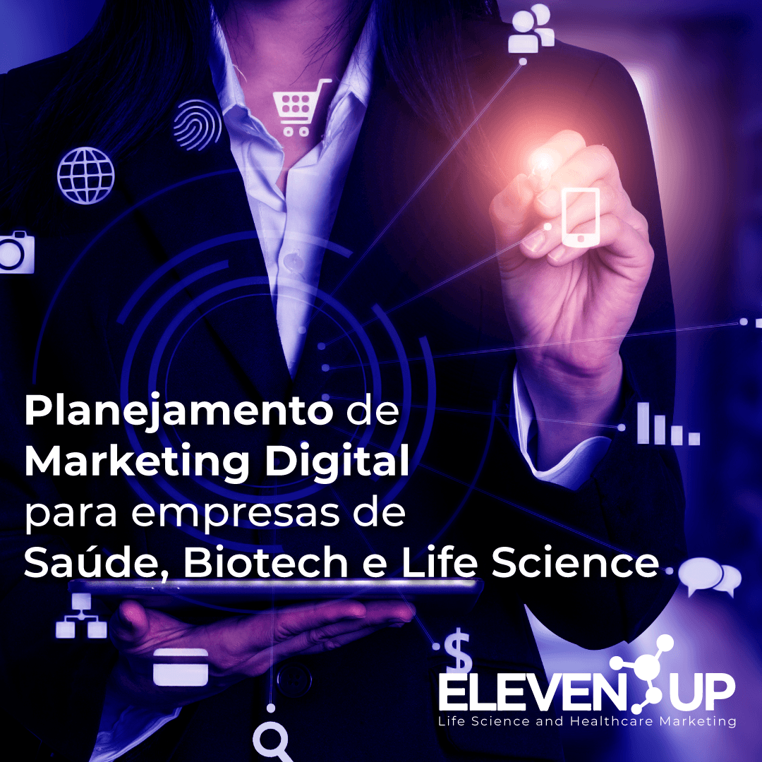 Planejamento de Marketing Digital para empresas de Saúde, Biotech e Life Science