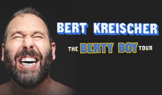 Bert Kreischer: The Berty Boy World Tour - RESCHEDULED