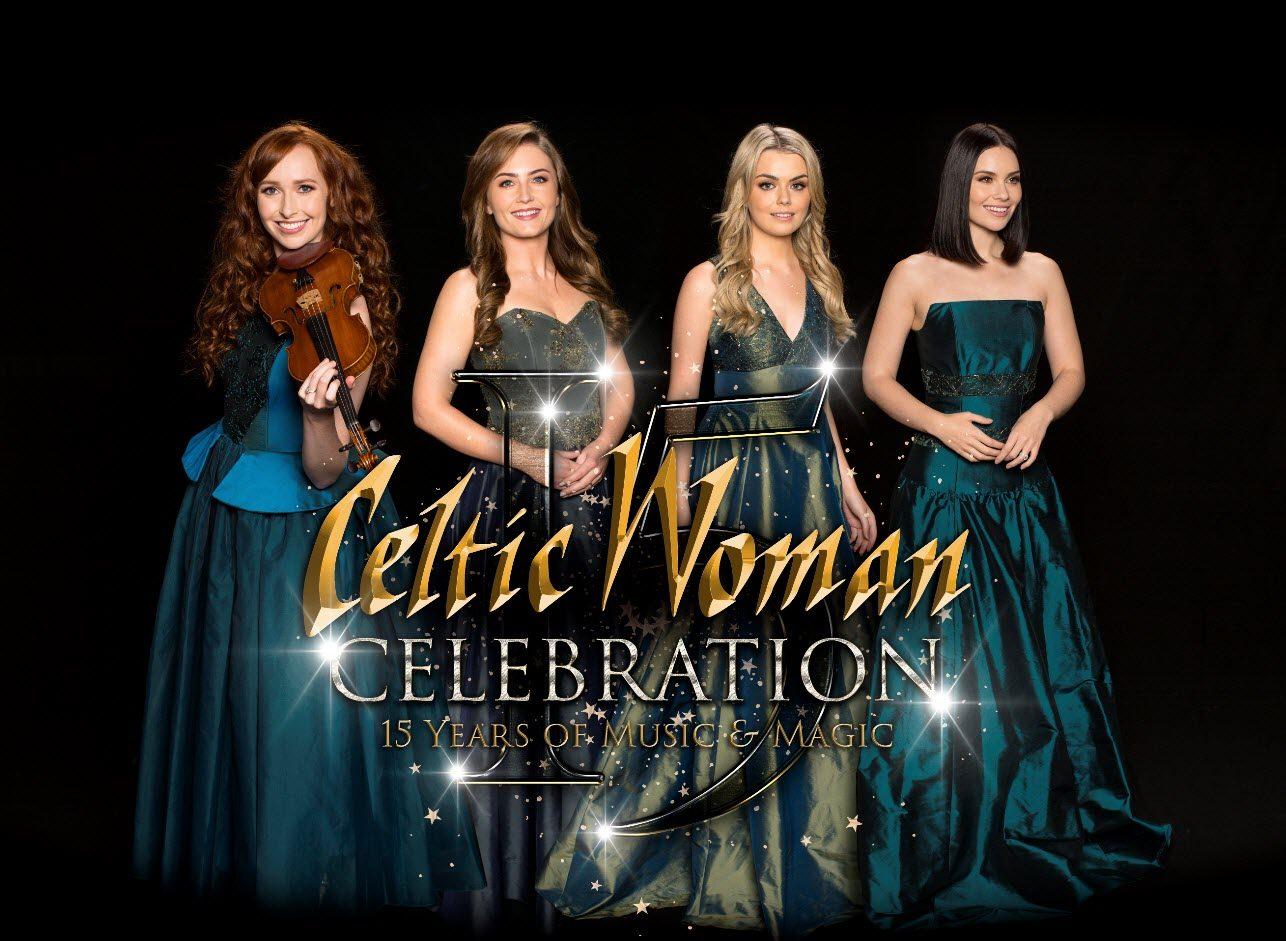Celtic Woman Celebration - The 15th Anniversary Tour