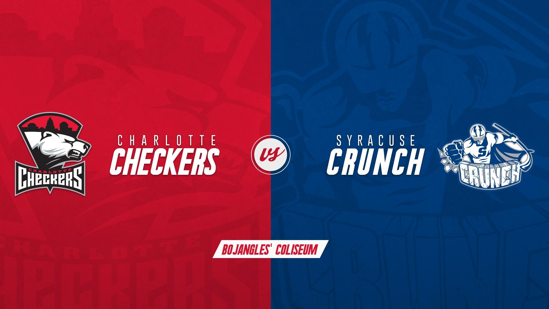Charlotte Checkers vs. Syracuse Crunch