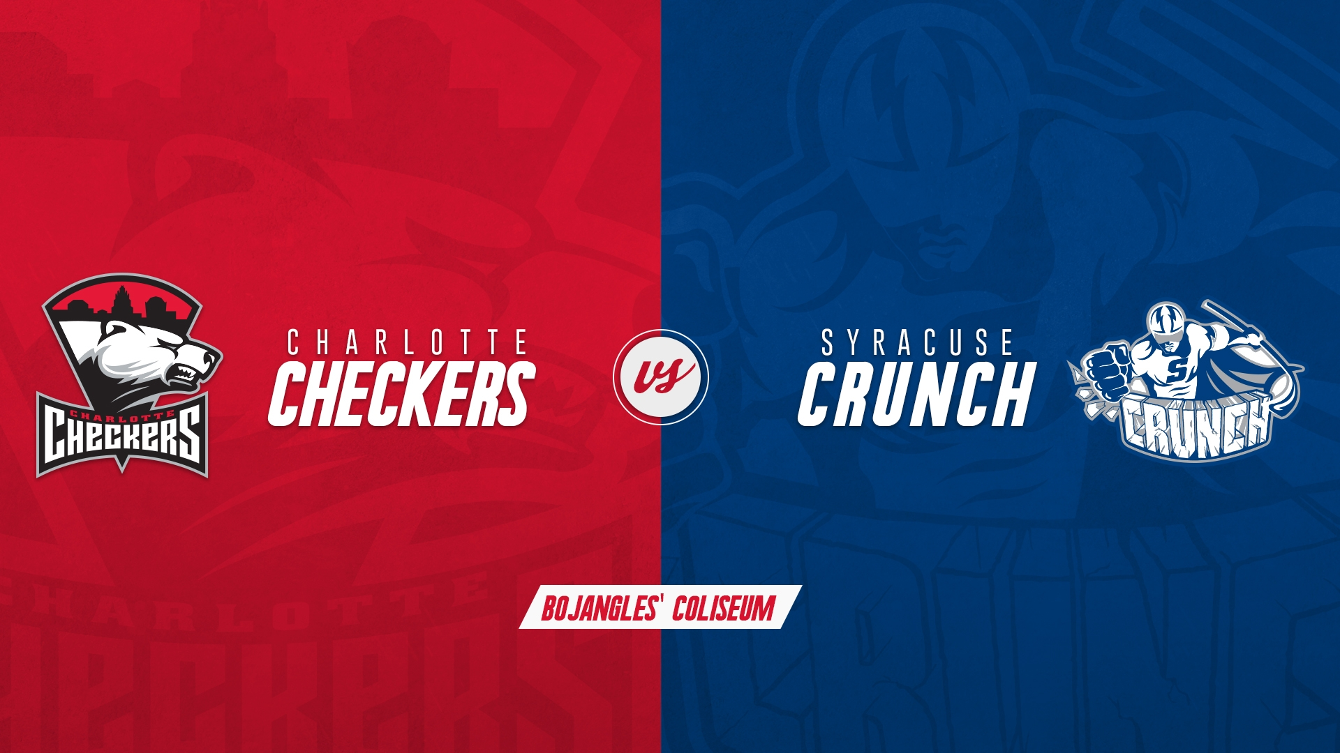 Charlotte Checkers vs. Syracuse Crunch