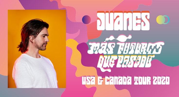 Juanes: Mas Futuro Que Pasado - POSTPONED