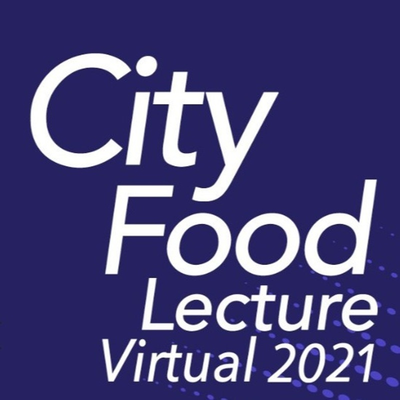 A Virtual London City Food Lecture in 2021
