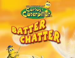 CC08 Batter Chatter