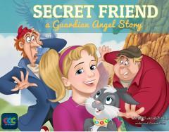 My Secret Friend - A Guardian Angel Story