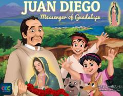 Juan Diego - Messenger of Guadalupe