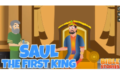 15 - Saul the First King