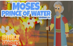 09 - Moses The Prince of Water