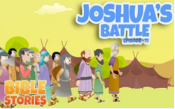 11 - Joshua's Battle
