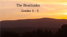 The Beatitudes Grades 3-5