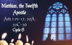 Matthias, the Twelfth Apostle