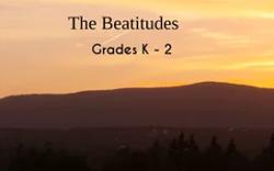 The Beatitudes Grades K-2