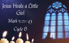 Jesus Heals a Little Girl