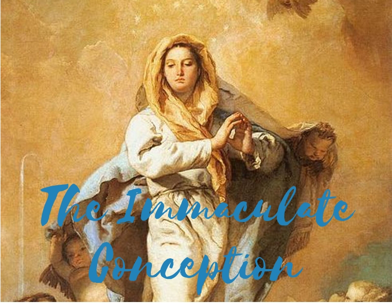 The Solemnity of the Immaculate Conception