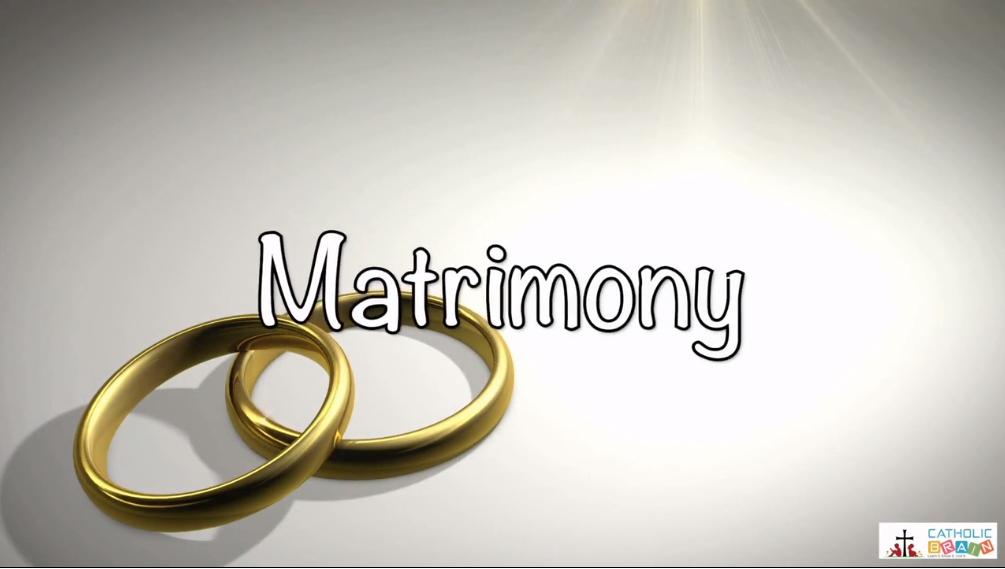 Lesson 35 - Matrimony Grade 6-8