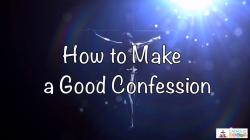 Lesson 32 - How to Make a Good Confession Grade 6-8